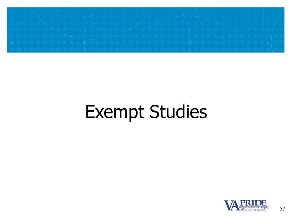 33 Exempt Studies