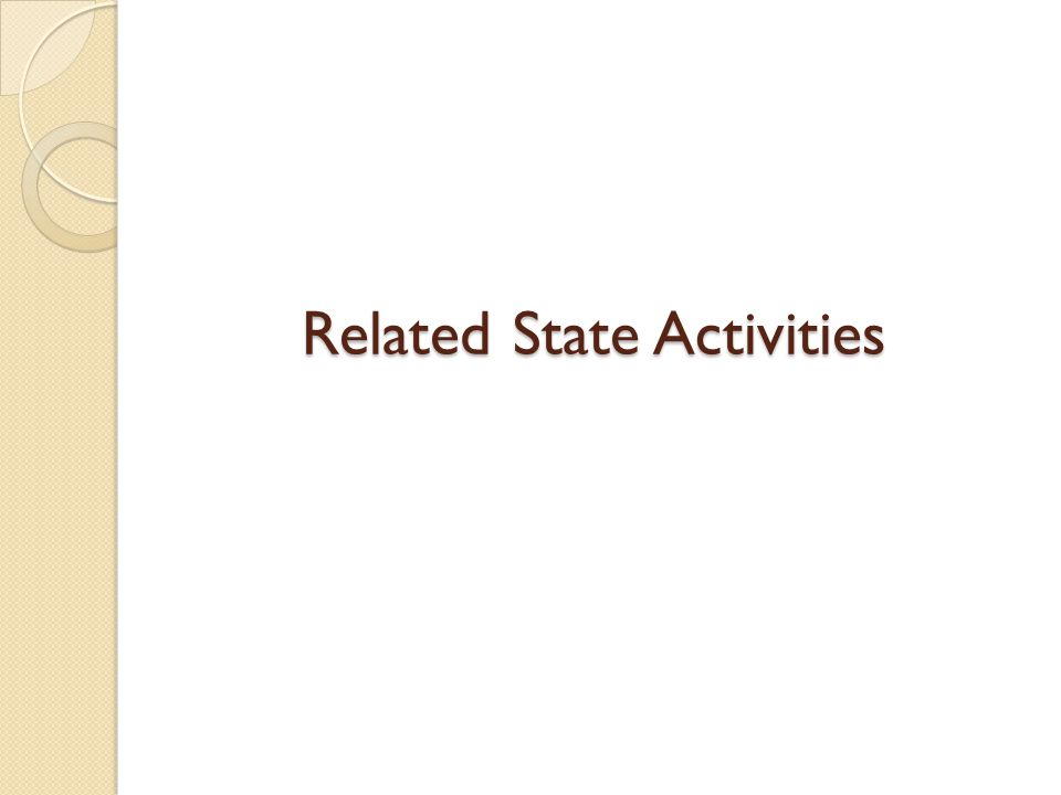 Related State Activities