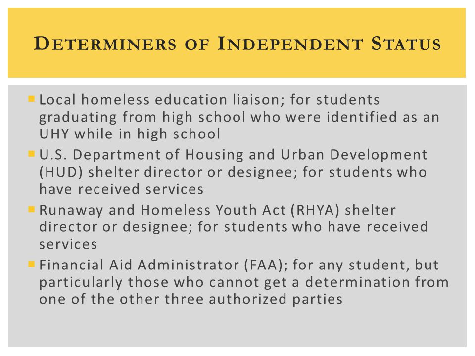  Local homeless education liaison; for students graduating from high school who were identified as an UHY while in high school  U.S.