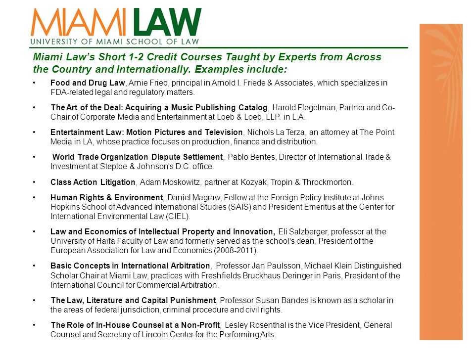 Miami Law's Short 1-2 Credit Courses Taught by Experts from Across the Country and Internationally.