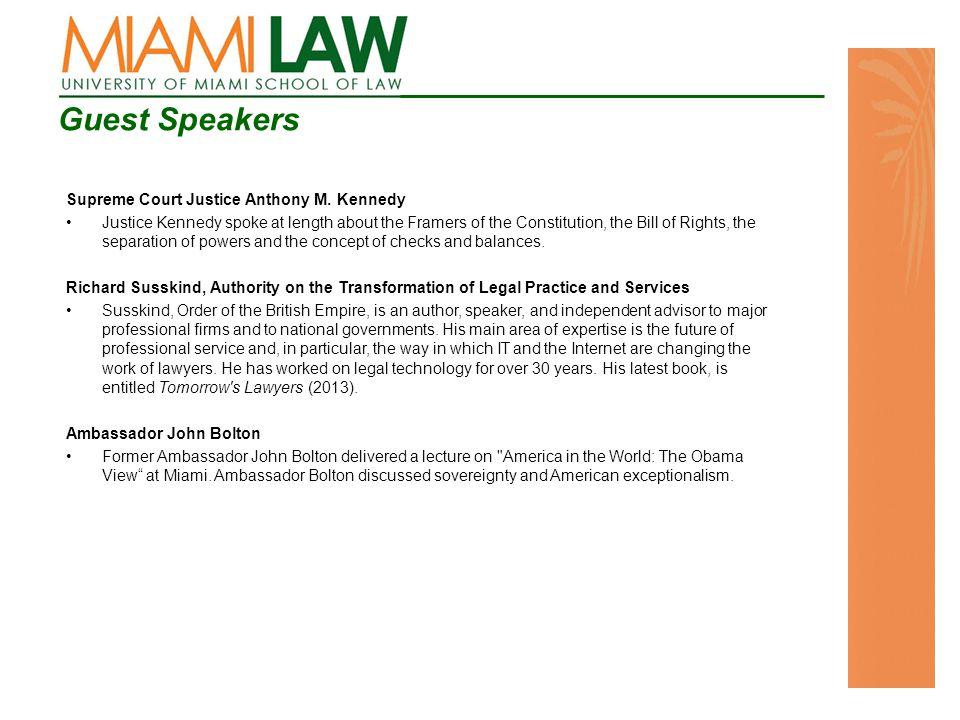 Guest Speakers Supreme Court Justice Anthony M.