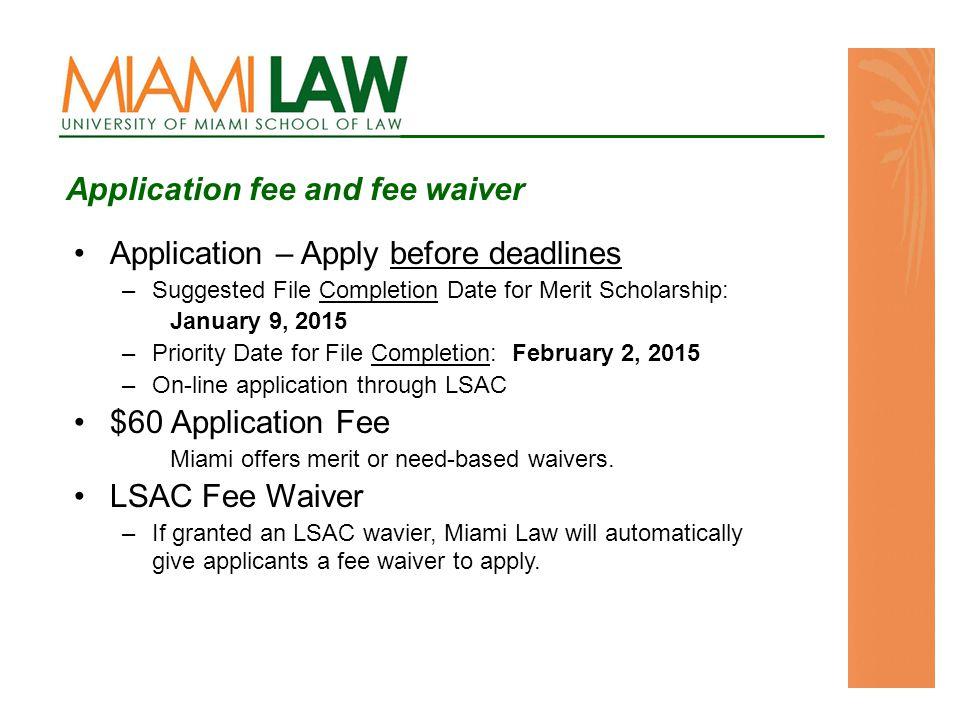 Complete Miami Law online application through CAS Service.