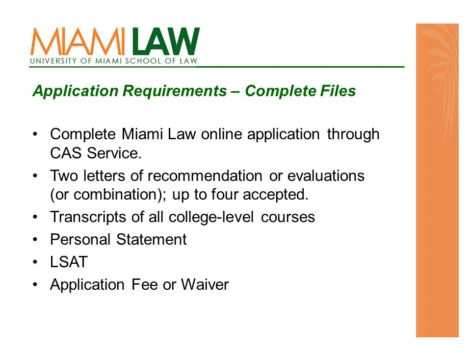 Complete Miami Law online application through CAS Service.
