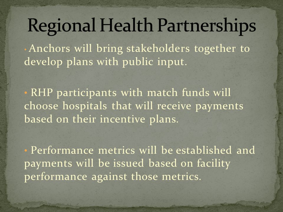 Anchors will bring stakeholders together to develop plans with public input.