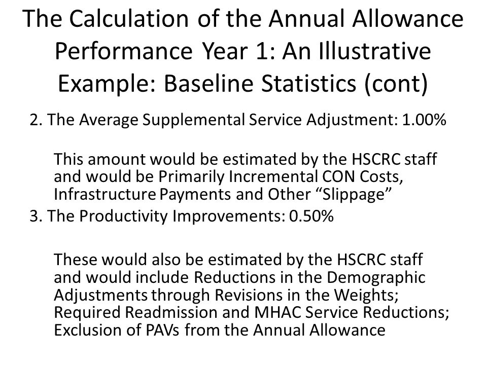 The Calculation of the Annual Allowance Performance Year 1: An Illustrative Example: Baseline Statistics (cont) 2.