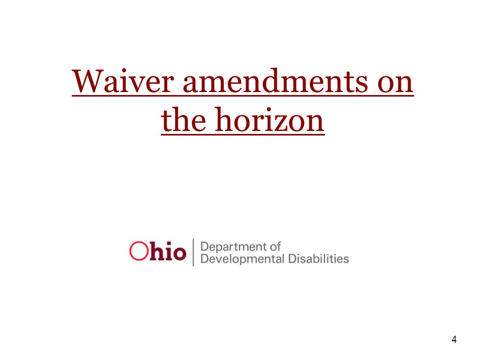 55 Individual Options Waiver Awaiting CMS response for community integration add-on which would expand existing DC add on- to two years Investigate Direct Care hour limitations Nursing services in the IO Waiver Quality Incentive Payments in the IO
