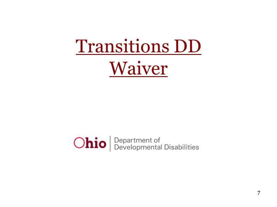 7 Transitions DD Waiver