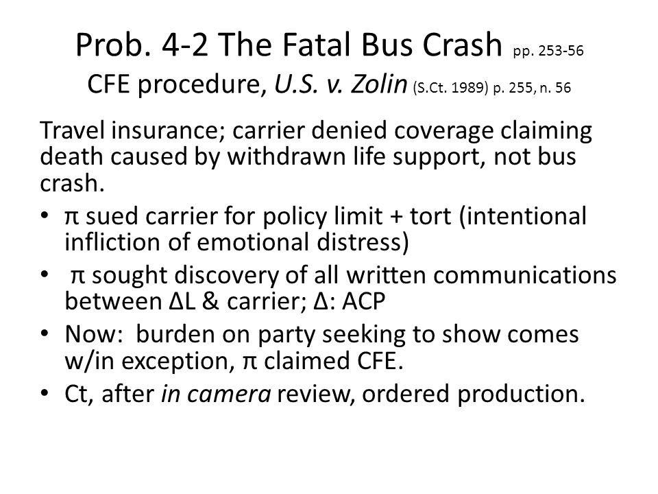 Prob. 4-2 The Fatal Bus Crash pp. 253-56 CFE procedure, U.S.