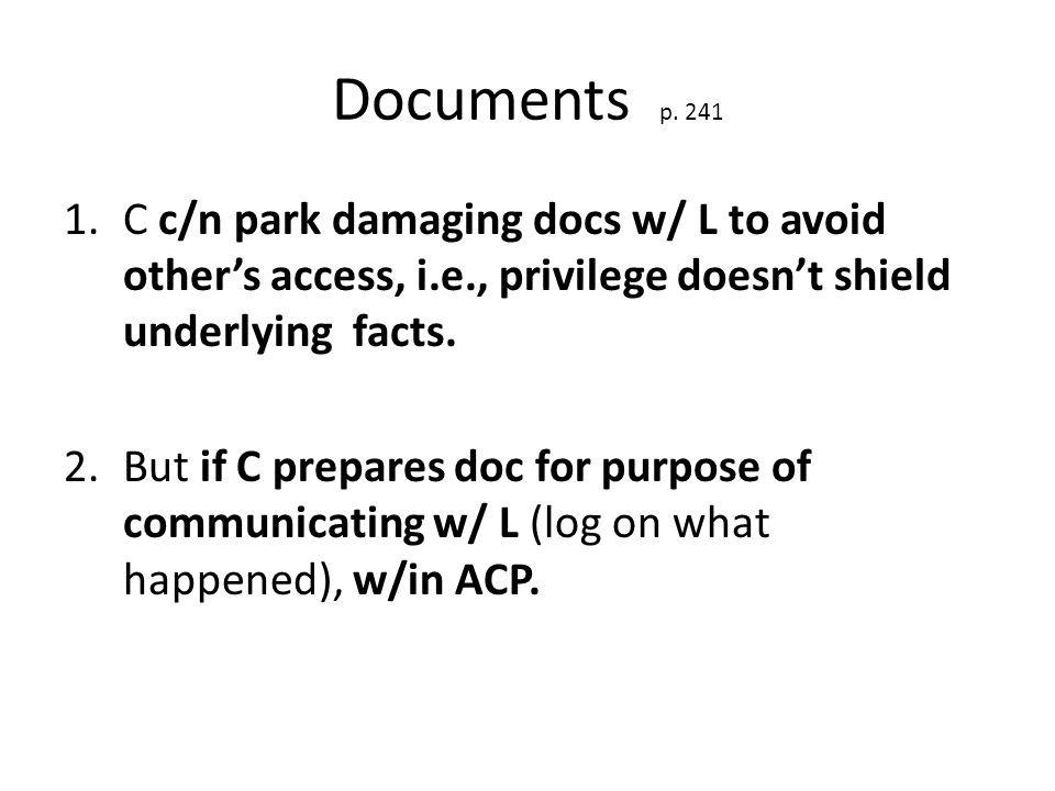 H.Privilege for Corporations pp. 265-71 Upjohn v.
