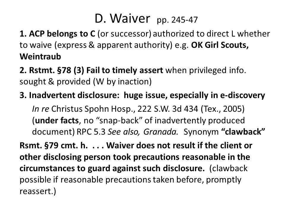 D. Waiver pp. 245-47 1.