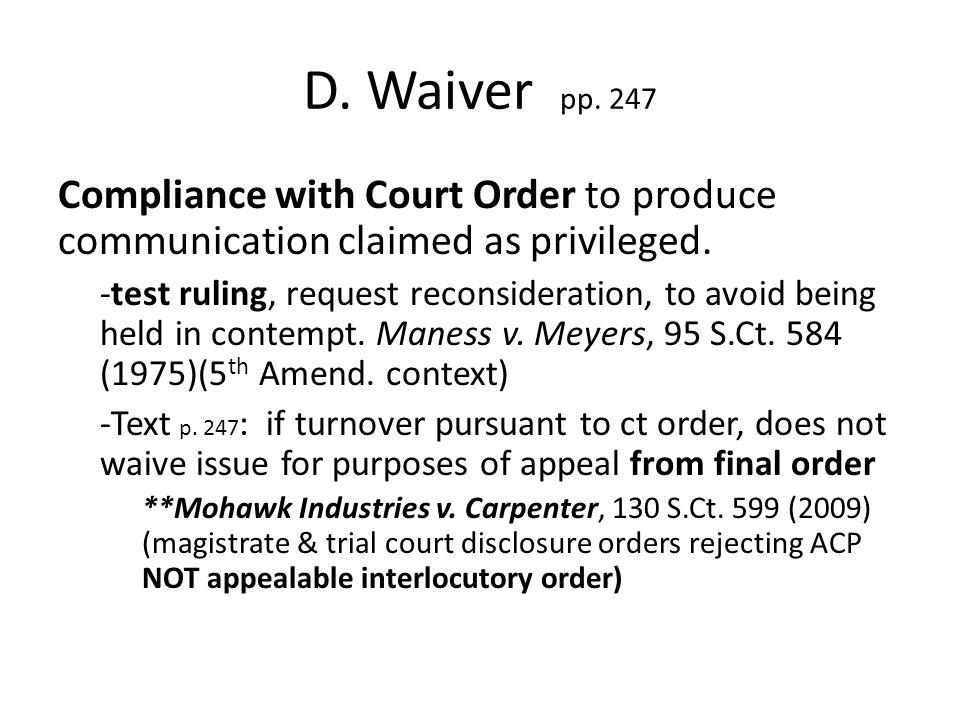 E.Crime-fraud exception (CFE) pp. 249-56 § 82.