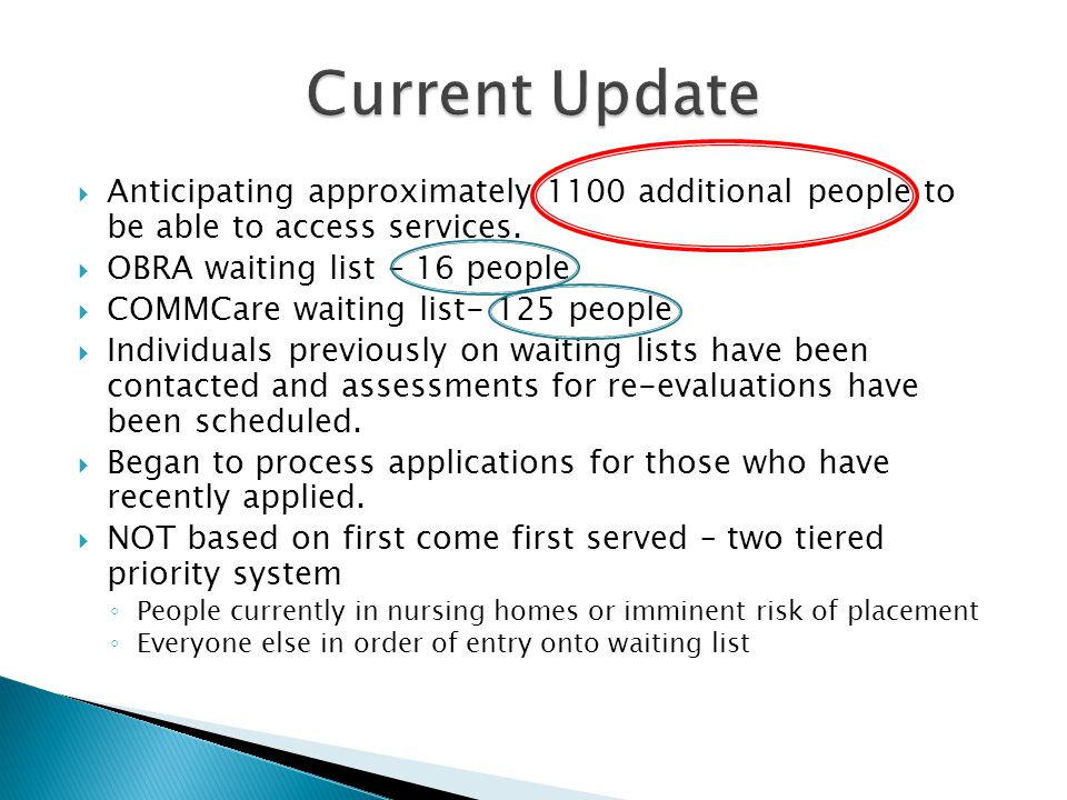  Anticipating approximately 1100 additional people to be able to access services.