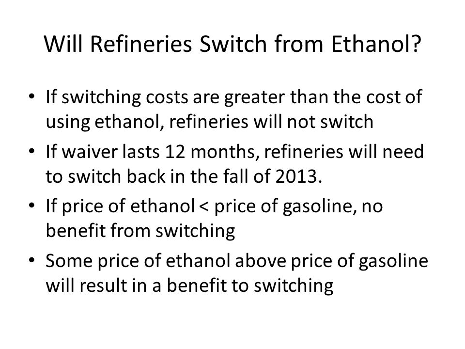 Will Refineries Switch from Ethanol.