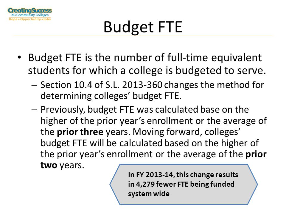 Budget FTE Instructional FTE allocations are calculated on a tiered-funding basis.