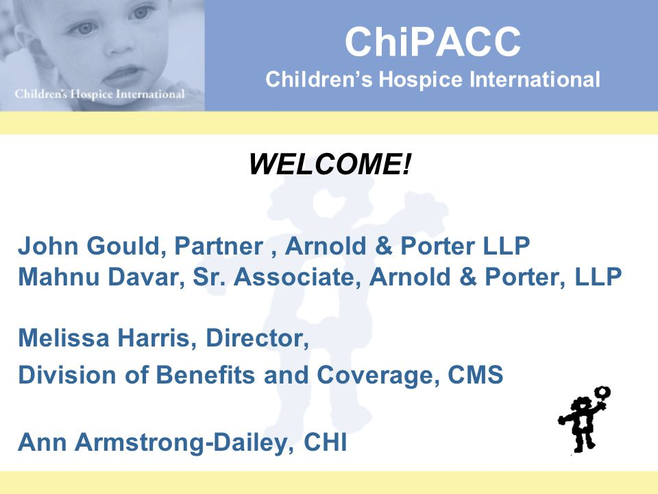 ChiPACC Children's Hospice International WELCOME.