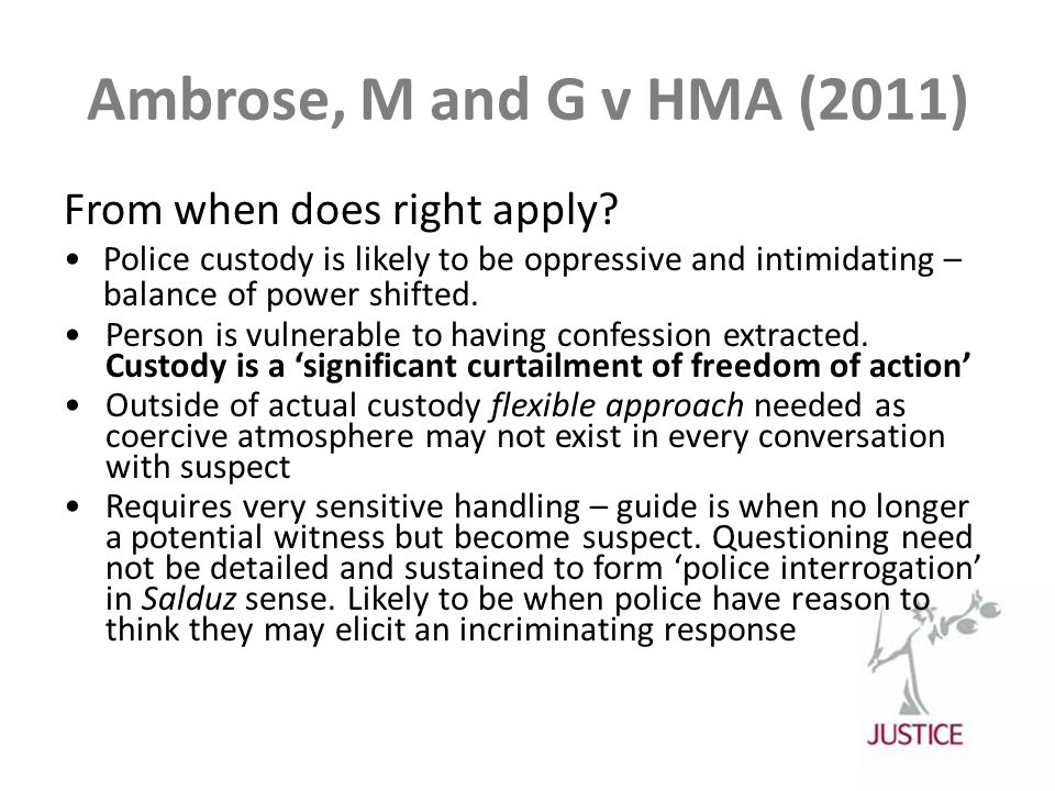 Ambrose, M and G v HMA (2011) From when does right apply.