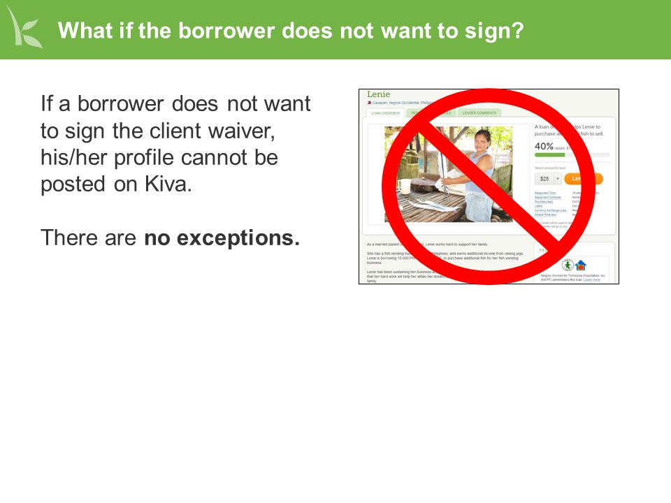 What if the borrower does not want to sign.