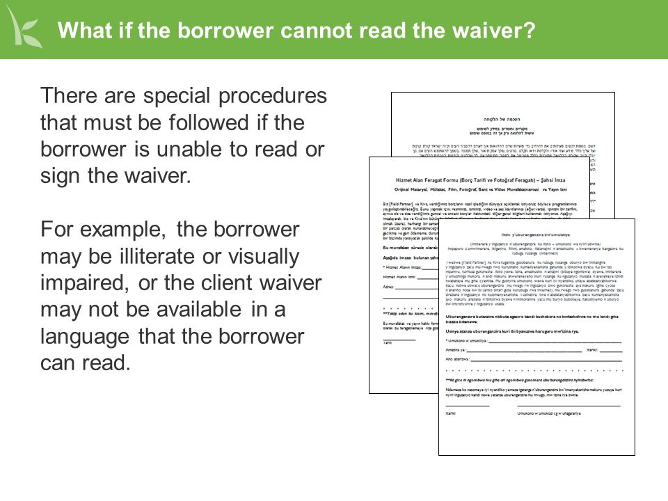 What if the borrower cannot read the waiver.