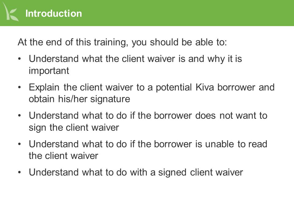 Kiva's Client Waiver Policy