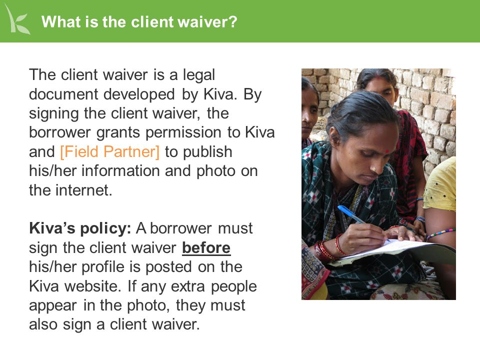 What is the client waiver? (cont'd)
