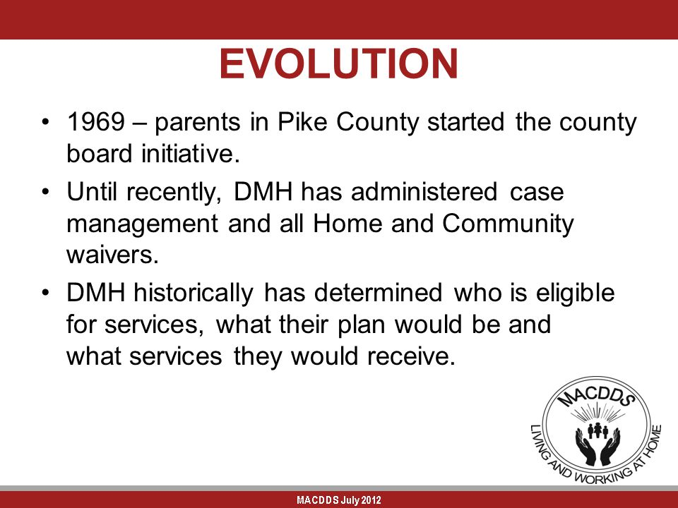 EVOLUTION 1969 – parents in Pike County started the county board initiative.