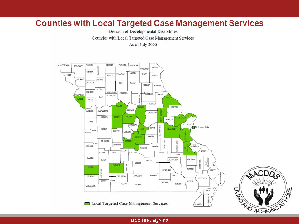 Counties with Local Targeted Case Management Services As of July 2006