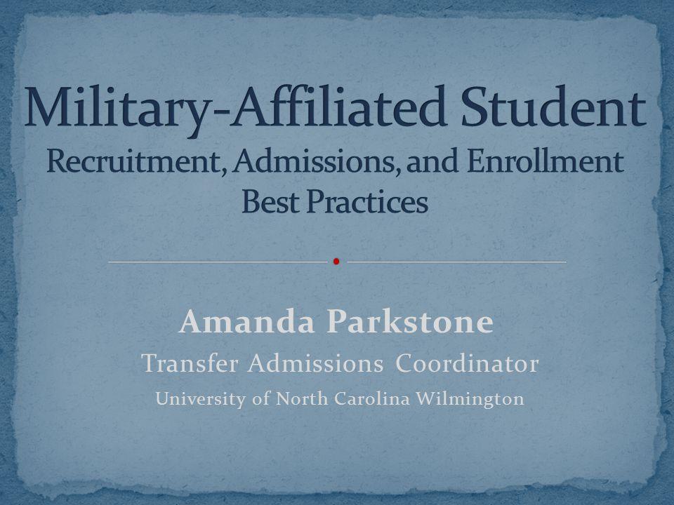 Amanda Parkstone Transfer Admissions Coordinator University of North Carolina Wilmington