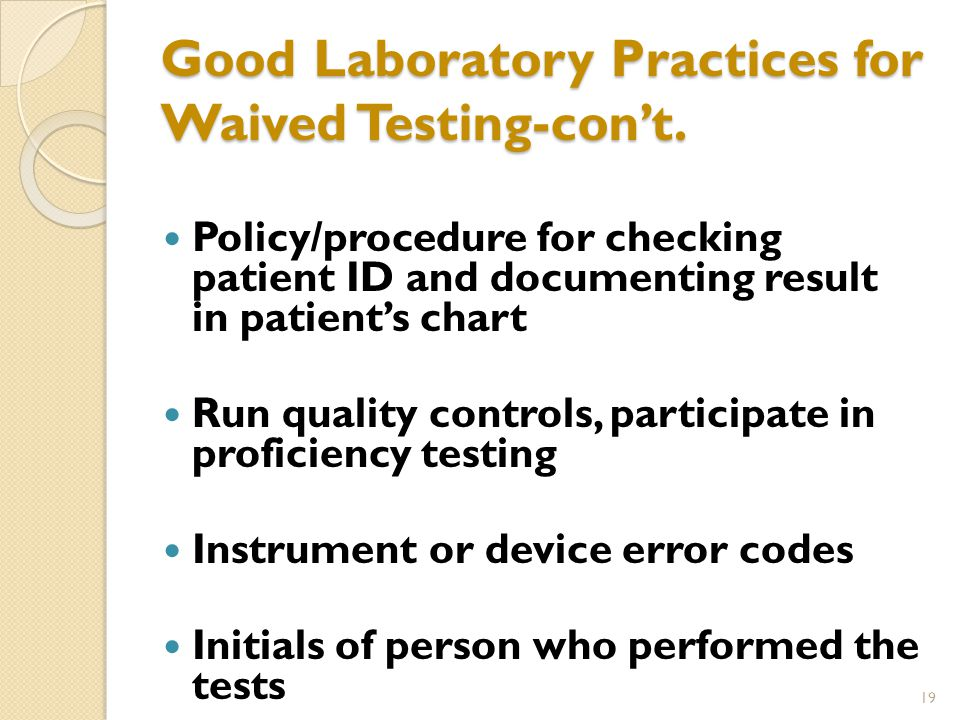 Good Laboratory Practices for Waived Testing-con't.