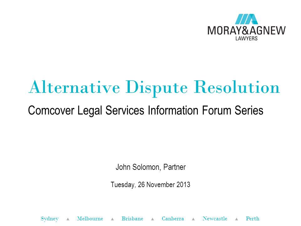 Civil Dispute Resolution Act 2011 ▲ Must take genuine steps to resolve dispute ▲ What is a 'genuine step'.