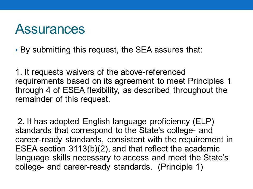 Assurances By submitting this request, the SEA assures that: 1.