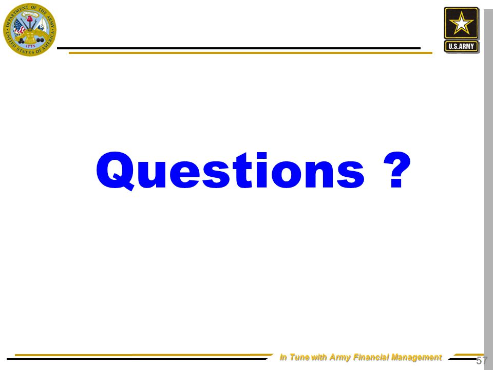 In Tune with Army Financial Management Questions ? 57