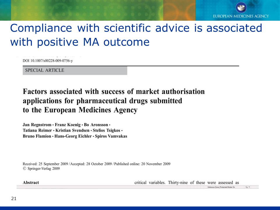 Compliance with scientific advice is associated with positive MA outcome 21