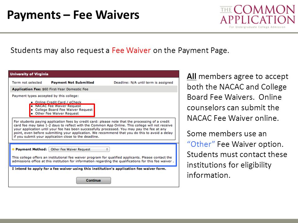Payments – Fee Waivers Students may also request a Fee Waiver on the Payment Page.