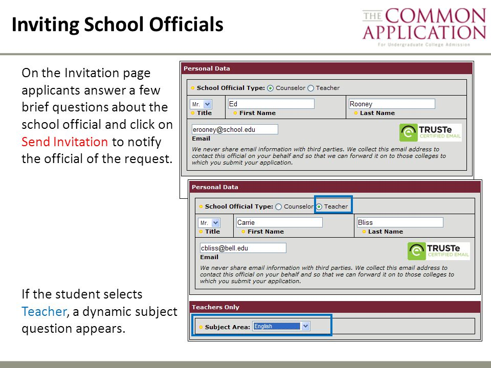 Inviting School Officials On the Invitation page applicants answer a few brief questions about the school official and click on Send Invitation to notify the official of the request.