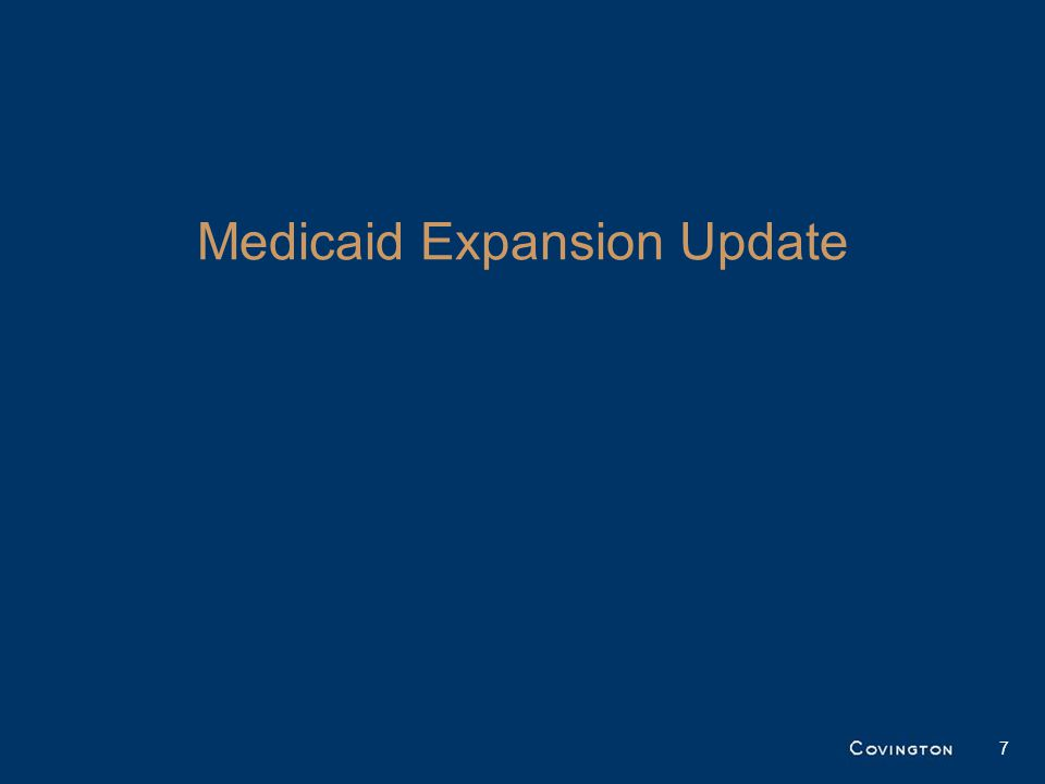 27 States, plus the District of Columbia, have agreed to expand Medicaid under the ACA –Several States have expanded through Section 1115 demonstrations A few additional States are in discussions with CMS about expanding Medicaid 8