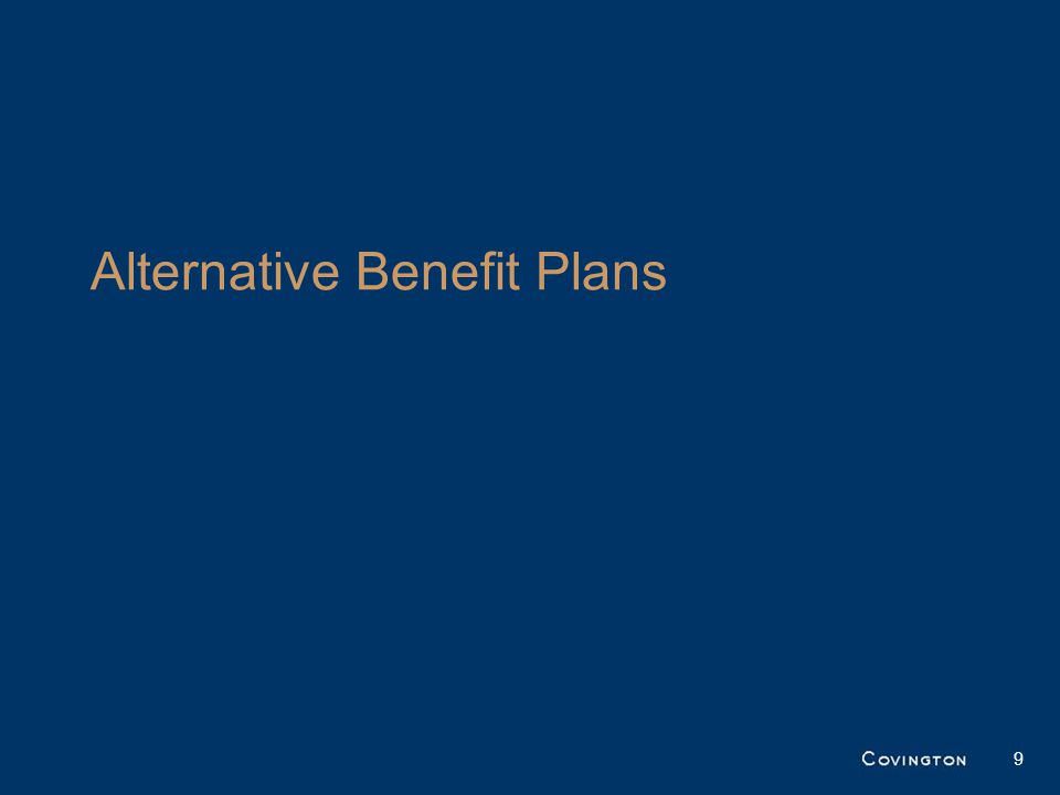 Alternative Benefit Plans 9