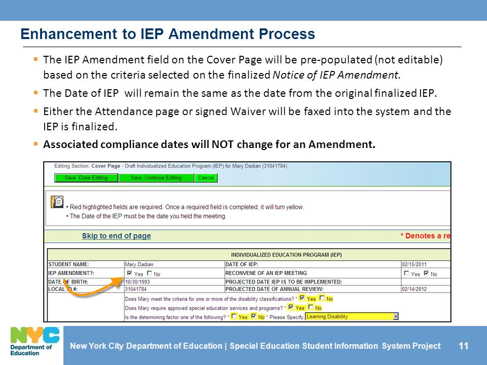 11  The IEP Amendment field on the Cover Page will be pre-populated (not editable) based on the criteria selected on the finalized Notice of IEP Amendment.