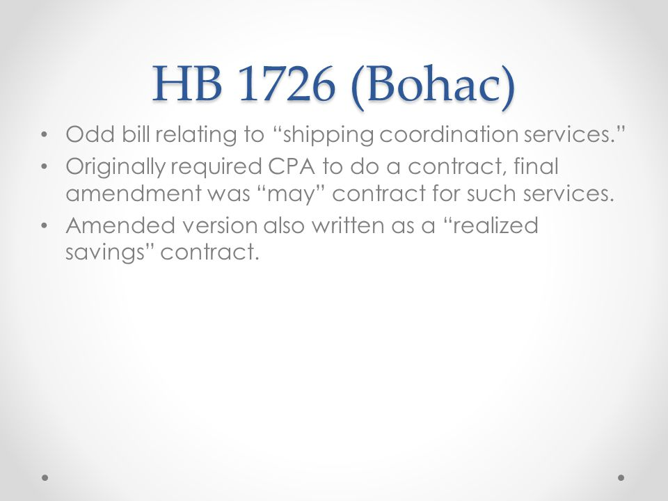 HB 1726 (Bohac) Odd bill relating to shipping coordination services. Originally required CPA to do a contract, final amendment was may contract for such services.