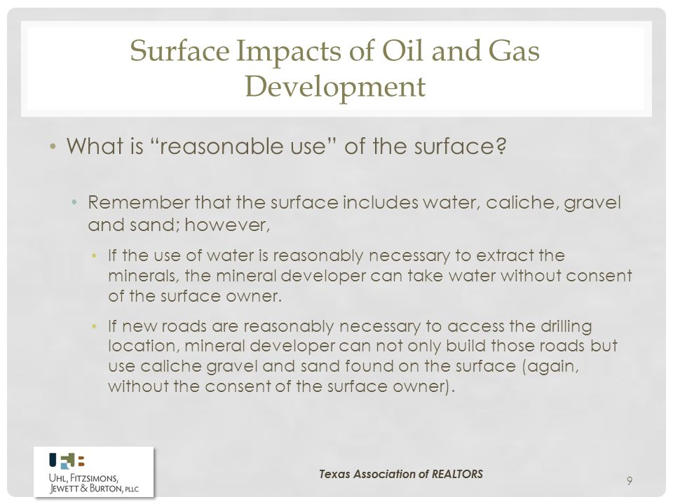 Surface Impacts of Oil and Gas Development What is reasonable use of the surface – Cont'd.