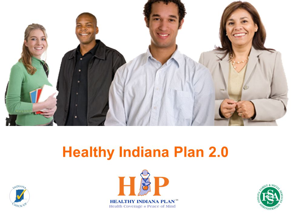 Healthy Indiana Plan 2.0 1