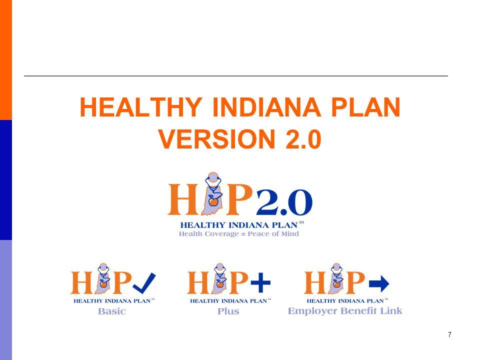 HEALTHY INDIANA PLAN VERSION 2.0 7