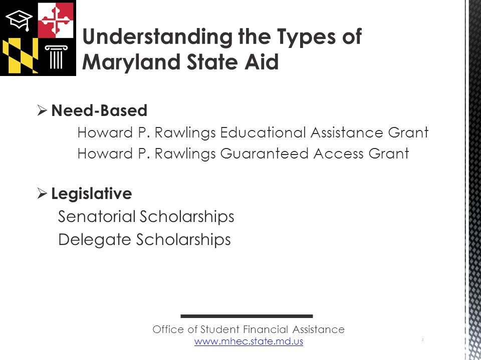  Need-Based Howard P. Rawlings Educational Assistance Grant Howard P.