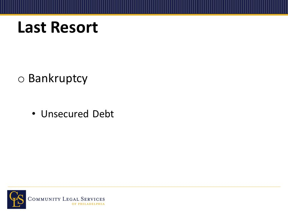Last Resort o Bankruptcy Unsecured Debt