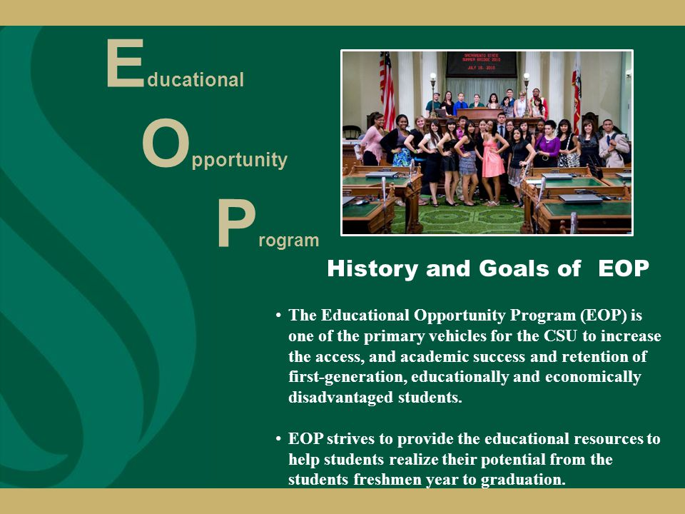 EOP Grant: Grant is awarded based on family income, unit enrollment and state budget allocations.