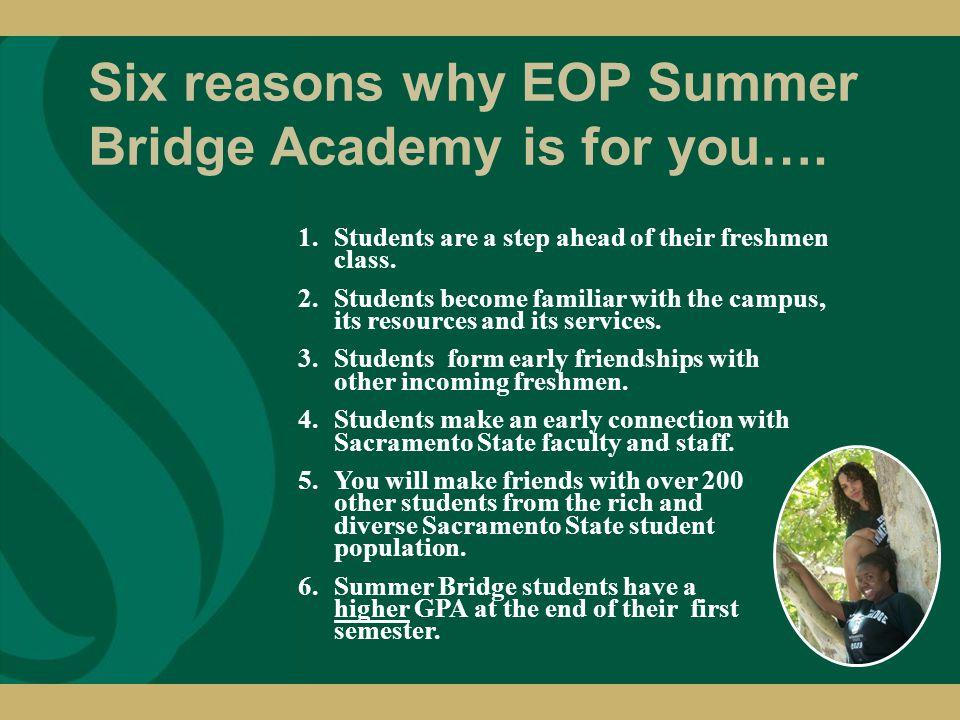 Questions? www.csus.edu/eop/ (916) 278-6183