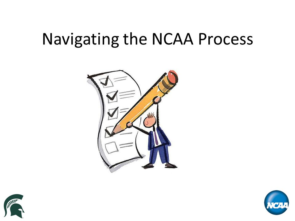 Navigating the NCAA Process