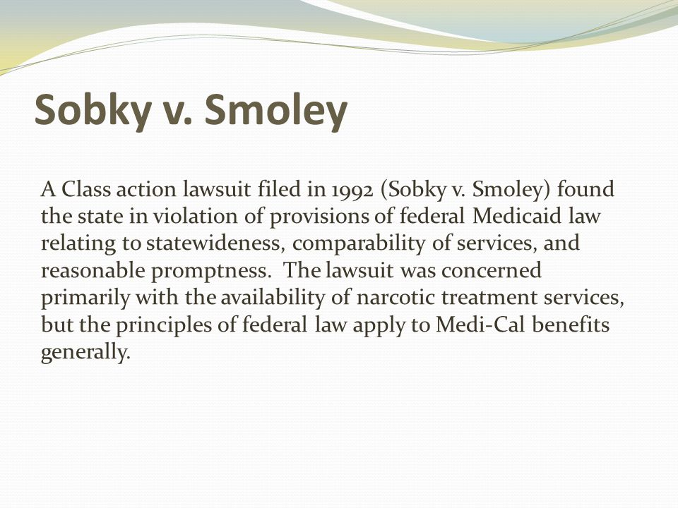 Sobky v. Smoley A Class action lawsuit filed in 1992 (Sobky v.