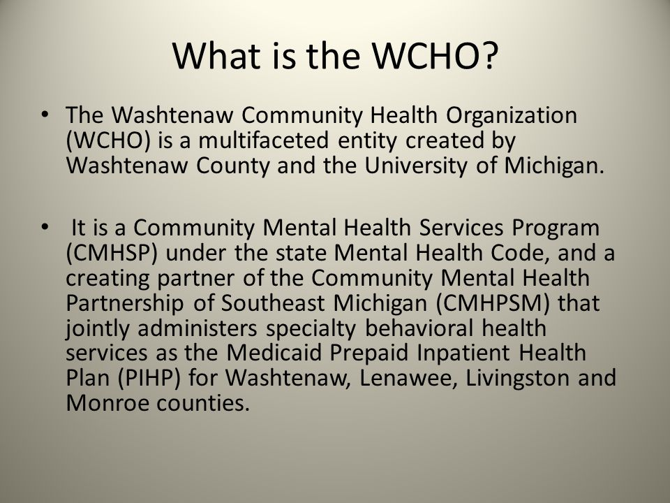 What is the WCHO.