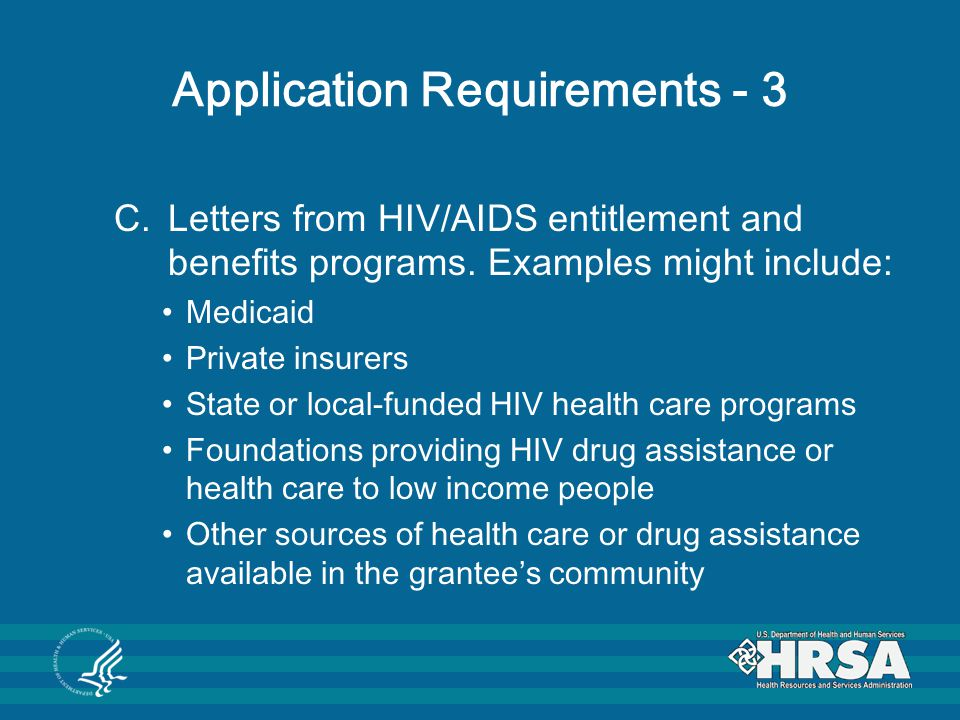 Application Requirements - 3 C.Letters from HIV/AIDS entitlement and benefits programs.