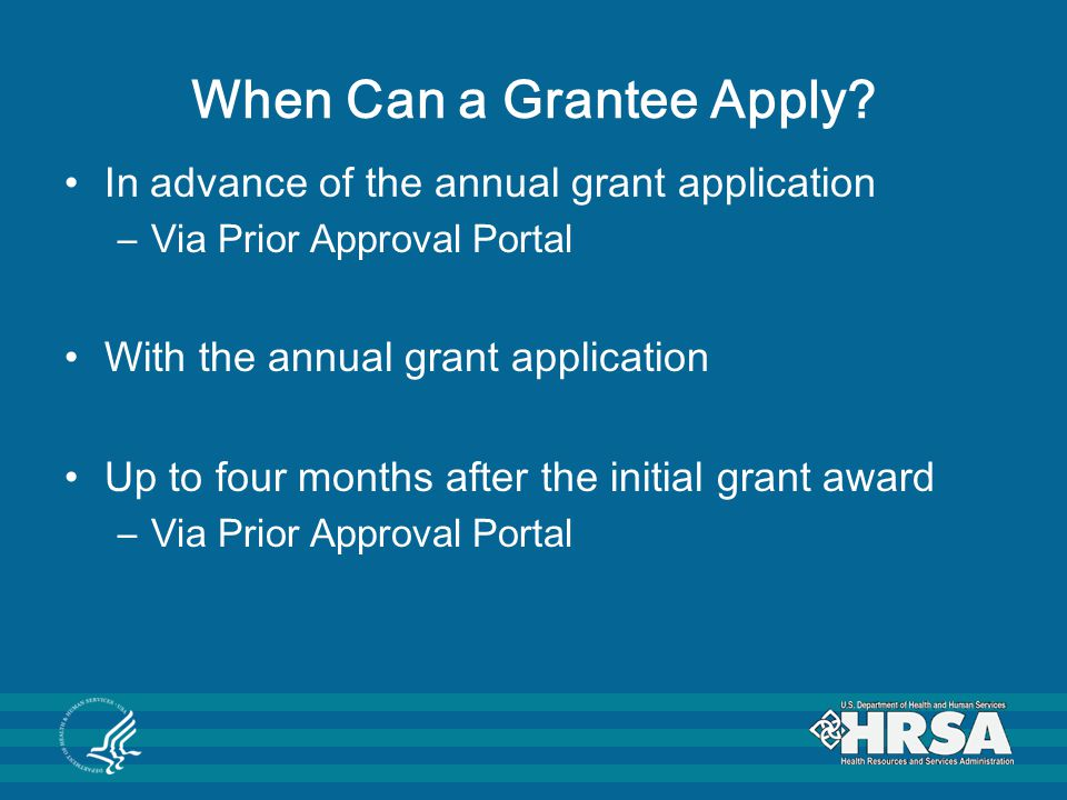 When Can a Grantee Apply.